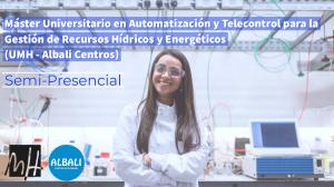 Máster Oficial en Automatización y Telecontrol para la Gestión de Recursos Hídricos y Energéticos